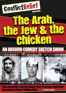 The Arab, the Jew and the Chicken