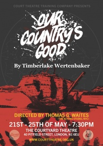 Our Country's Good - Court Theatre Training Company - Graduate Show