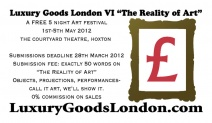 Luxury Goods London VI - The Reality of Art