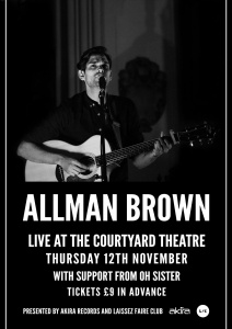 Allman Brown w. support from Oh Sister