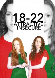 18-22, Attractive, Insecure (in association with Writers Avenue)
