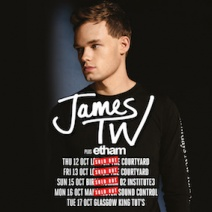 JAMES TW + Support from Etham